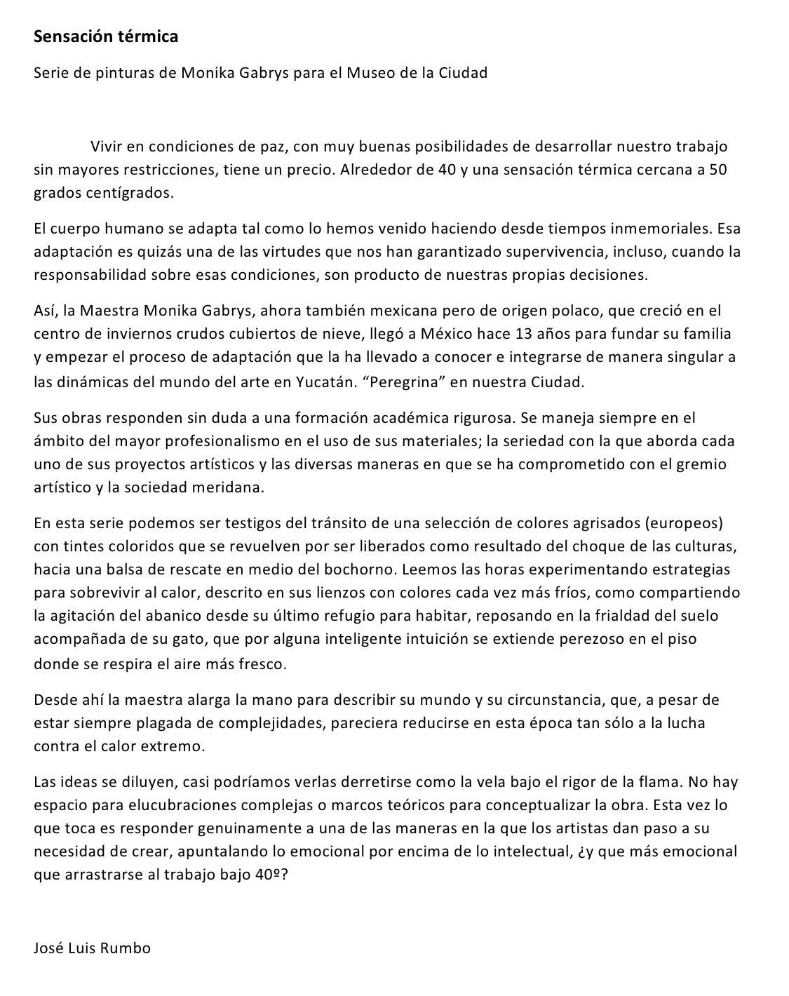 Texto de sala de la exposición del junio 2017 en Museo de la Ciudad de Mérida